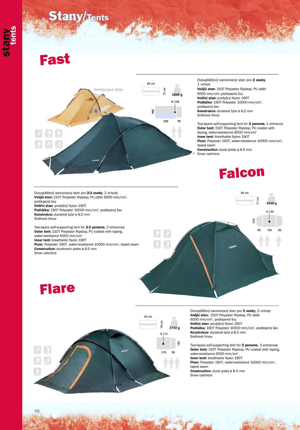 tent for 2-3 persons, Outer tent: 210T Polyester Ripstop, PU coated with taping, water-resistance 6000 mm/cm 2 10000 mm/cm 2, Construction: duralumin poles φ 8.