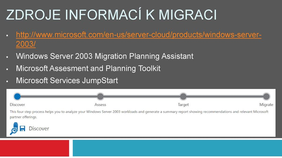 Windows Server 2003 Migration Planning Assistant