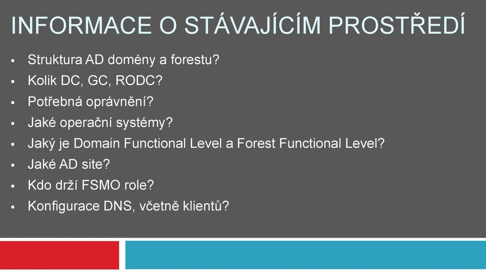 Jaký je Domain Functional Level a Forest Functional Level?