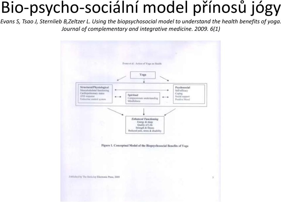 Using the biopsychosocial model to understand the