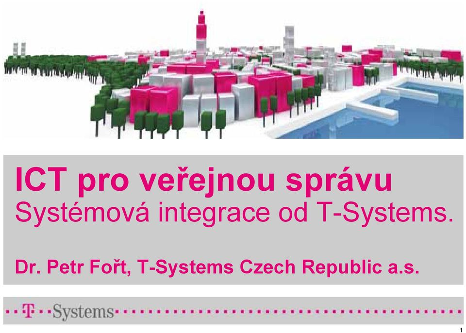 T-Systems. Dr.