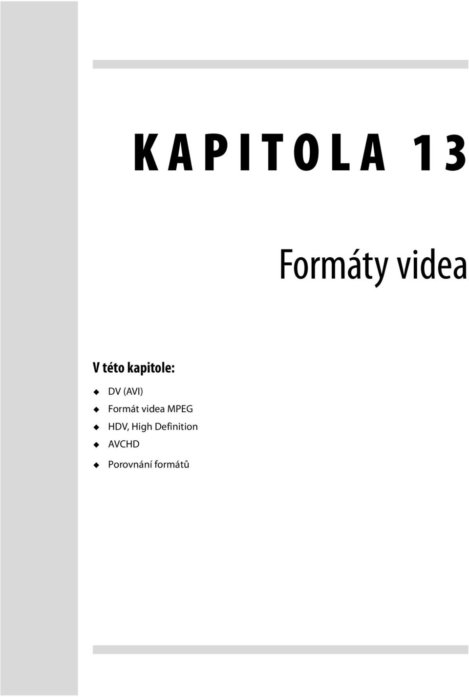 Formát videa MPEG HDV, High
