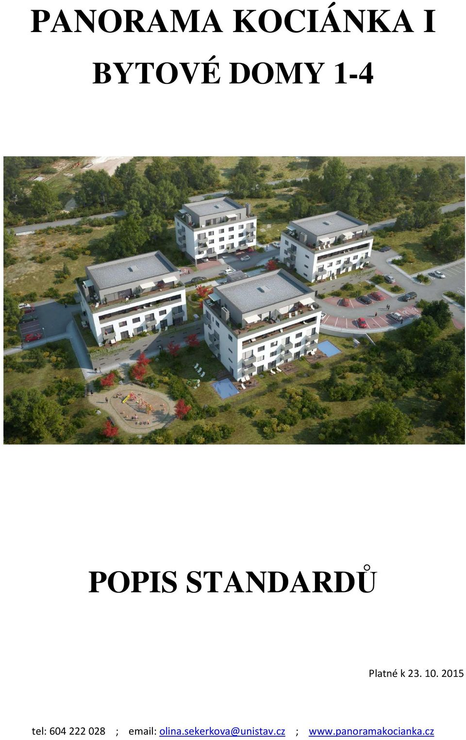 POPIS STANDARDŮ