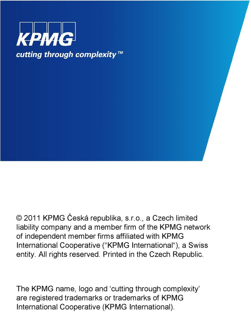 member firms affiliated with KPMG International Cooperative ( KPMG International ), a Swiss