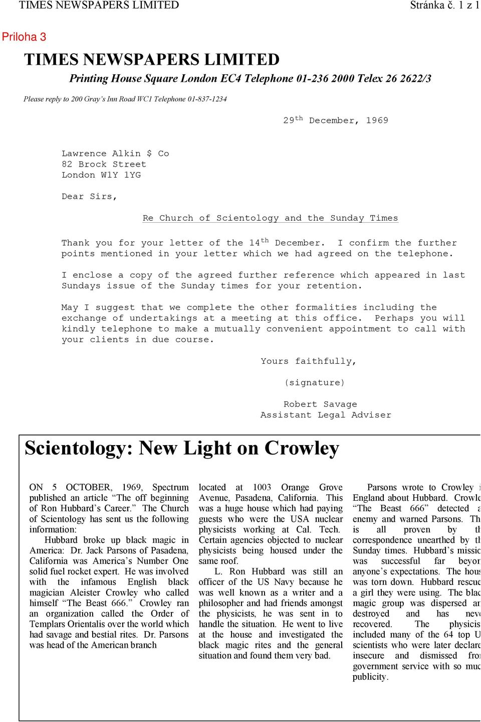 Lawrence Alkin $ Co 82 Brock Street London W1Y 1YG Dear Sirs, Re Church of Scientology and the Sunday Times Thank you for your letter of the 14 th December.
