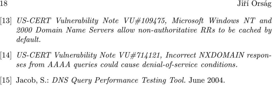 [14] US-CERT Vulnerability Note VU#714121, Incorrect NXDOMAIN responses from AAAA