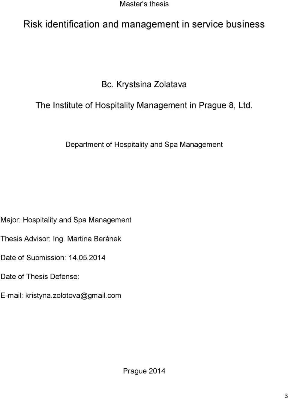 Department of Hospitality and Spa Management Major: Hospitality and Spa Management Thesis