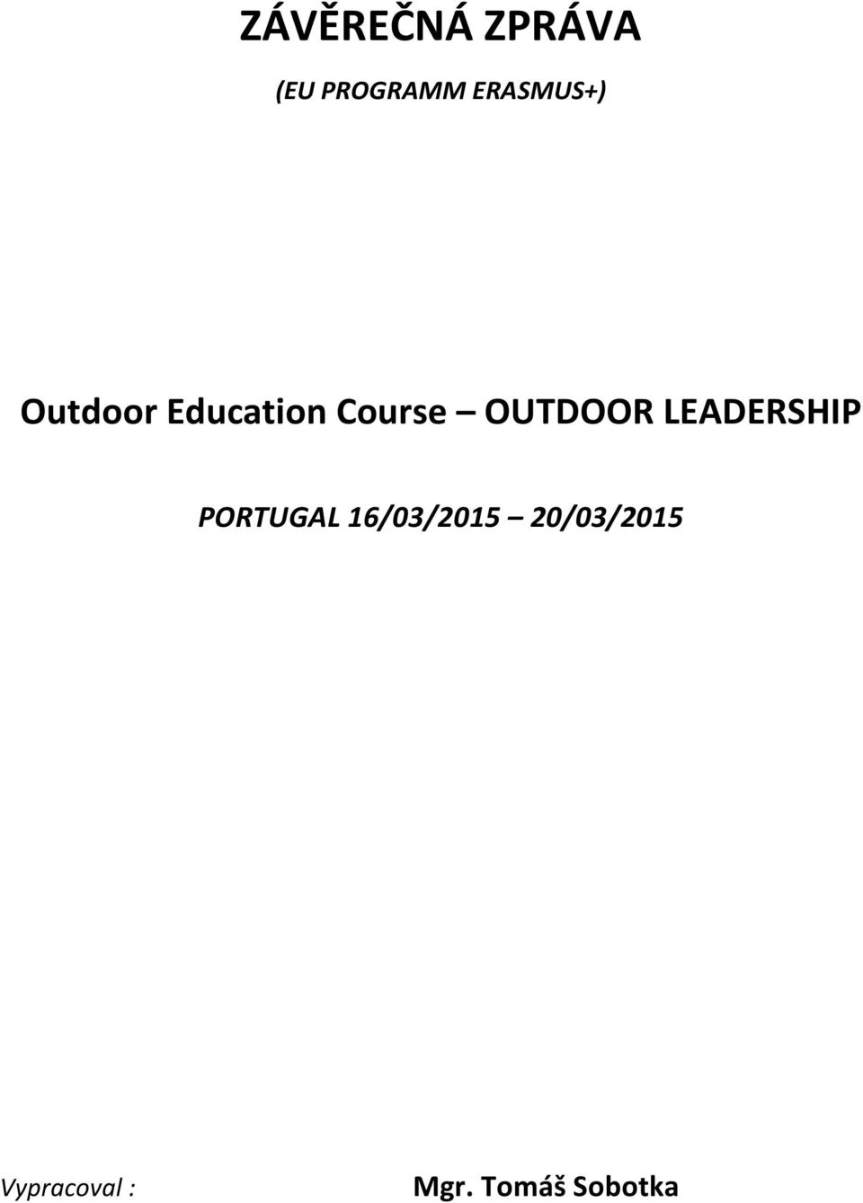 OUTDOOR LEADERSHIP PORTUGAL