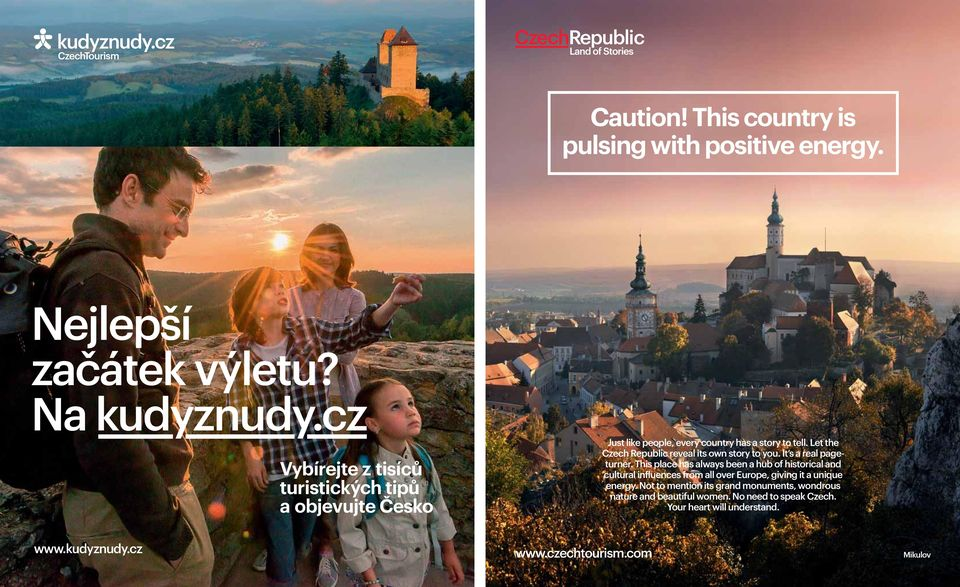 Let the Czech Republic reveal its own story to you. It s a real pageturner.