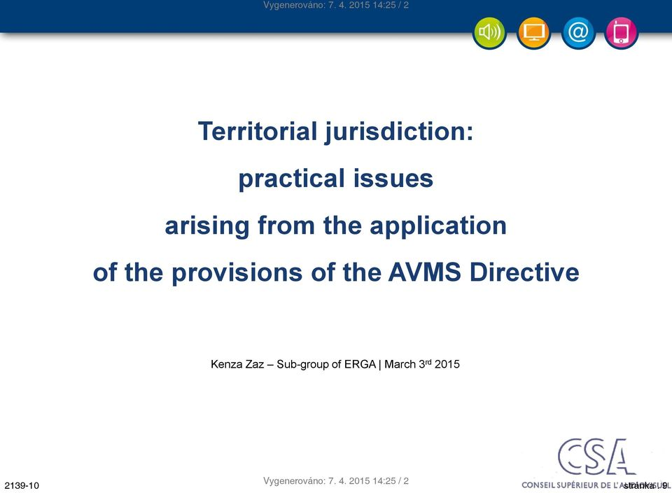 20/10/2006 2008 Territorial jurisdiction: practical issues arising from the