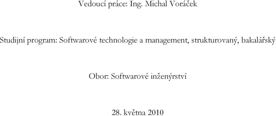 Softwarové technologie a management,