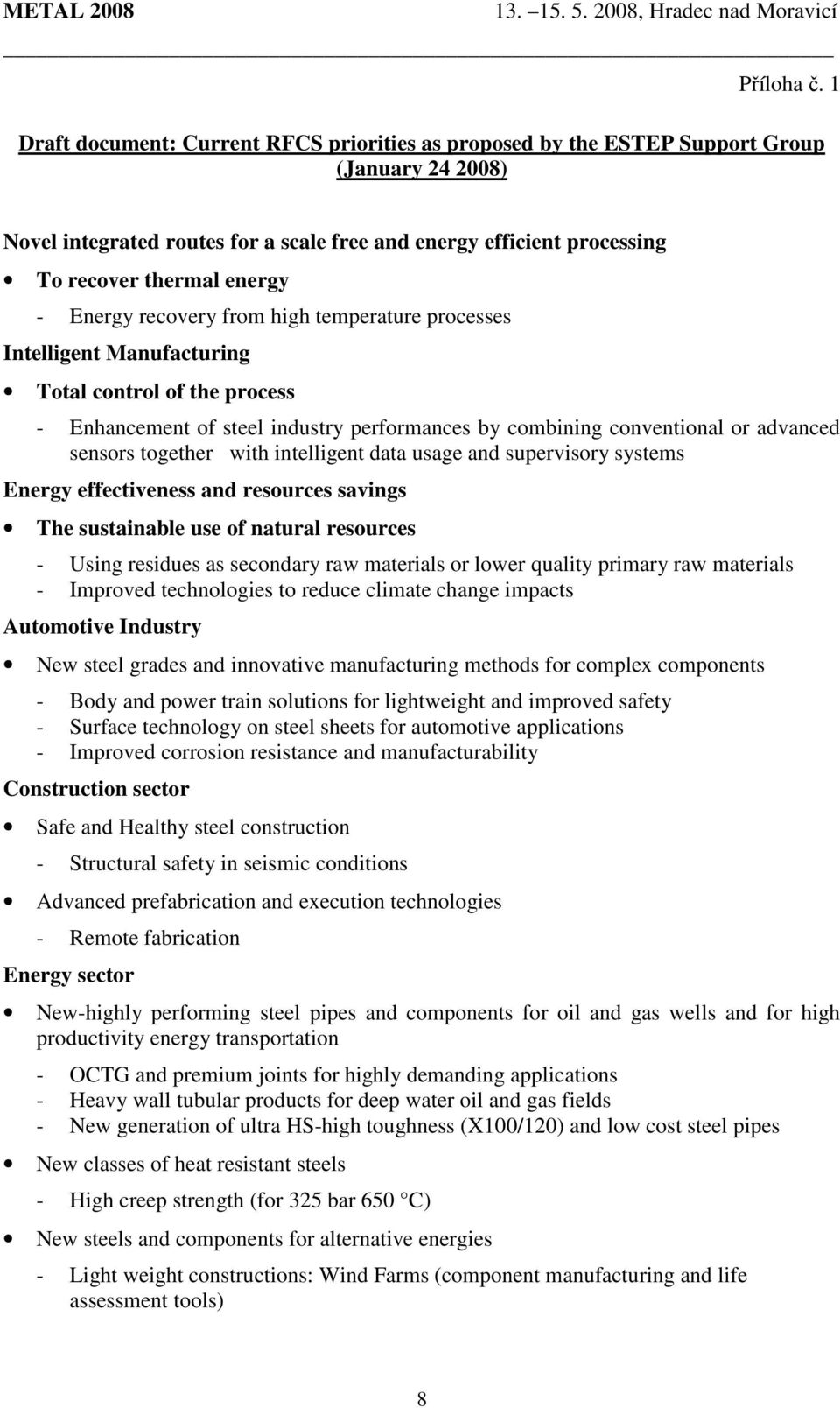 Energy recovery from high temperature processes Intelligent Manufacturing Total control of the process - Enhancement of steel industry performances by combining conventional or advanced sensors