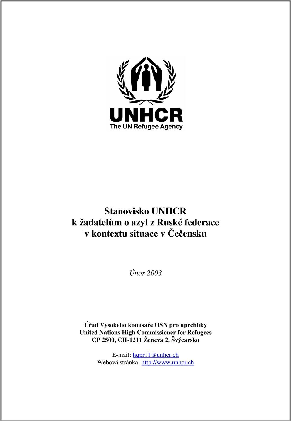 uprchlíky United Nations High Commissioner for Refugees CP 2500,