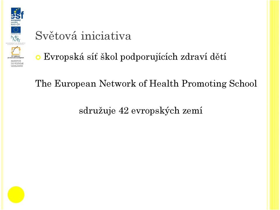 European Network of Health