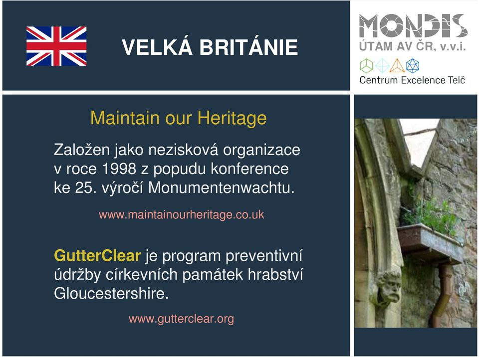 výročí Monumentenwachtu. www.maintainourheritage.co.