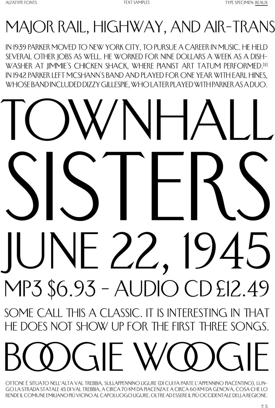 [11] In 1942 Parker left McShann's band and played for one year with Earl Hines, whose band included Dizzy Gillespie, who later played with Parker as a duo. TownHall sisters June 22, 1945 MP3 $6.