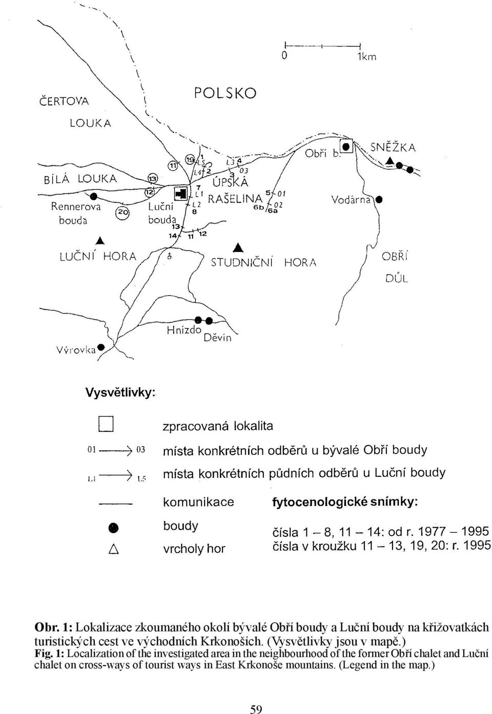 1: Localization of the investigated area in the neighbourhood of the former Obří