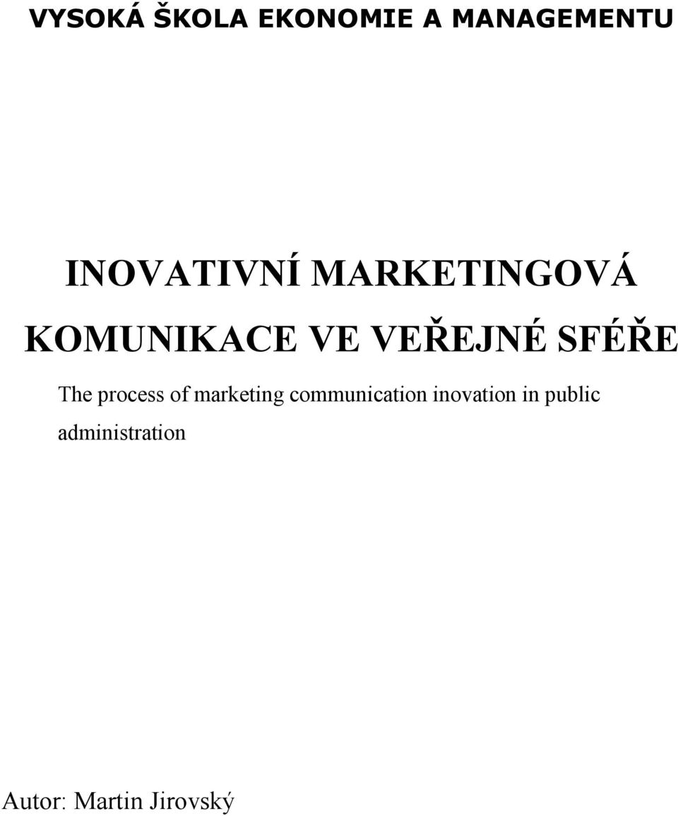 SFÉŘE The process of marketing communication
