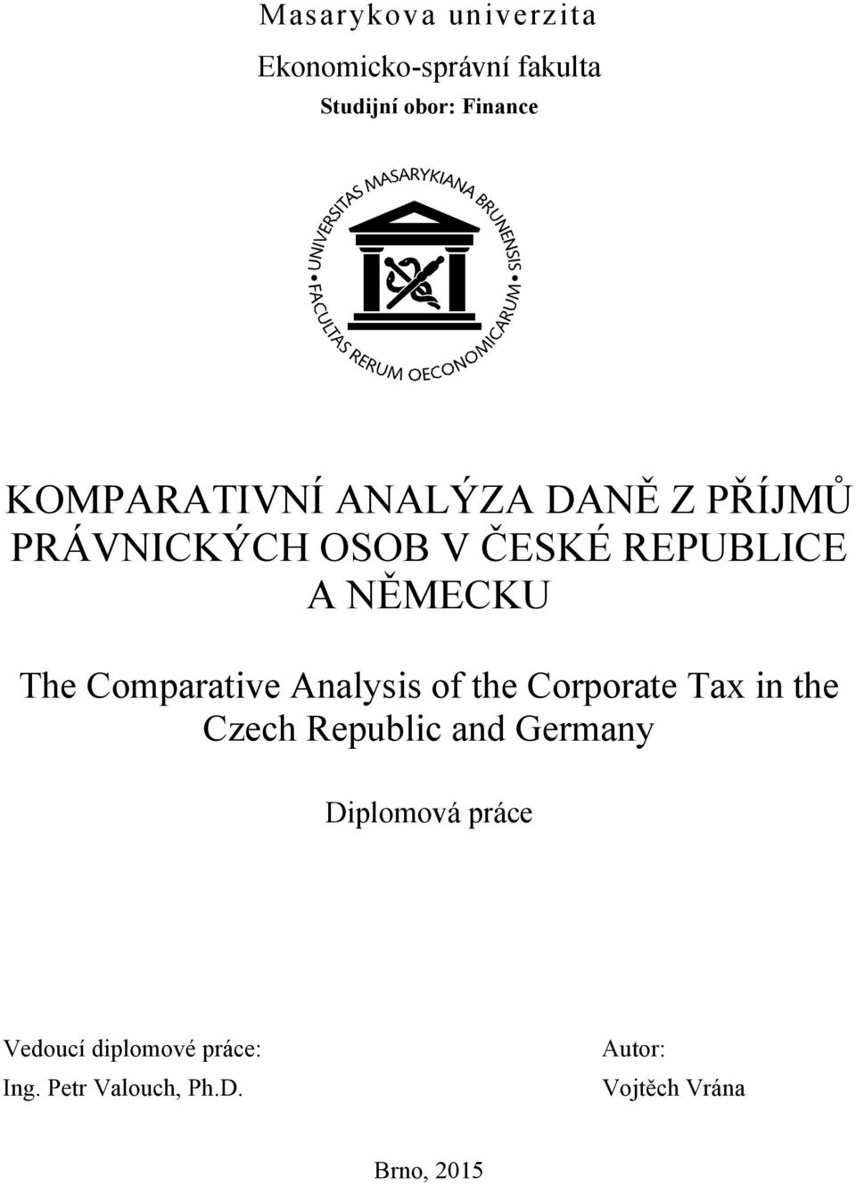 The Comparative Analysis of the Corporate Tax in the Czech Republic and Germany