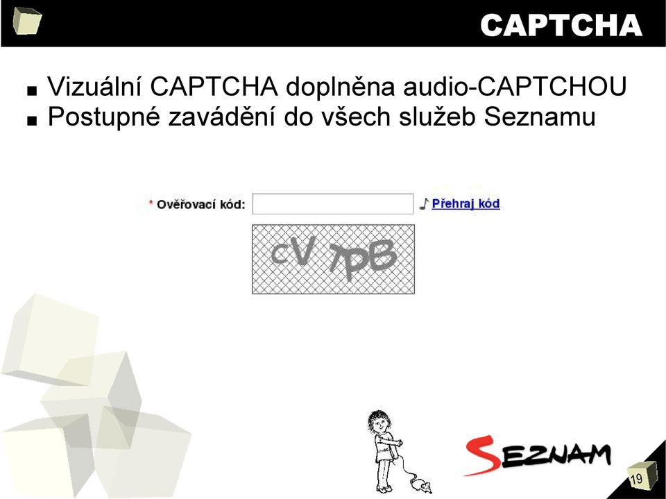 audio-captchou Postupné