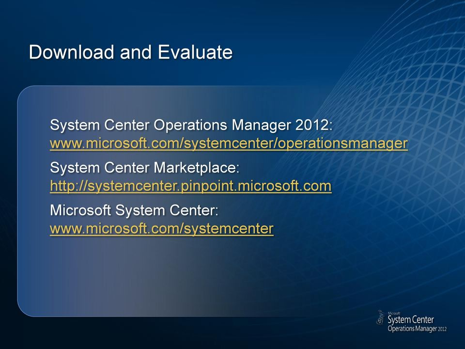 com/systemcenter/operationsmanager System Center