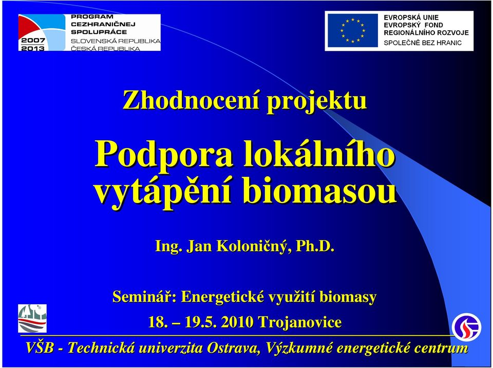 Jan Koloničný, ný, Ph.D.