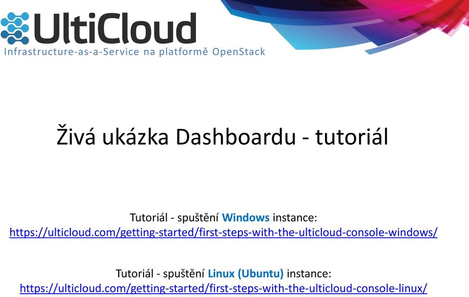 com/getting-started/first-steps-with-the-ulticloud-console-windows/