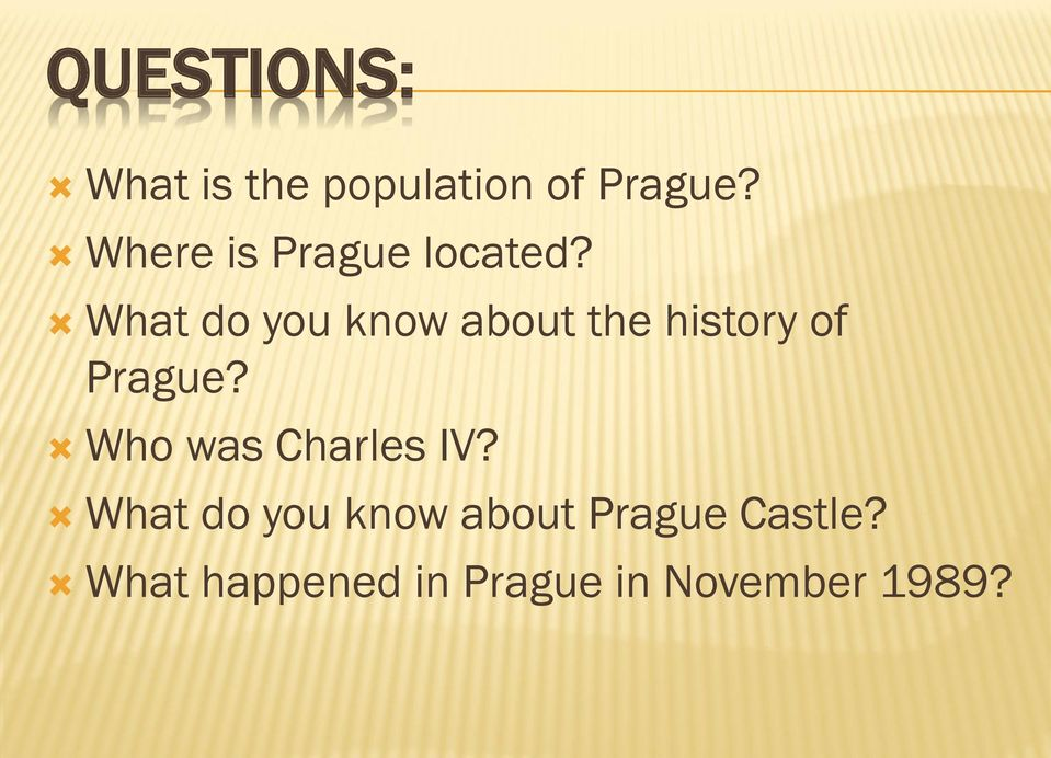 What do you know about the history of Prague?