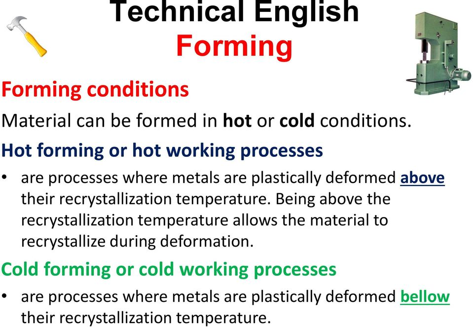 recrystallization temperature.