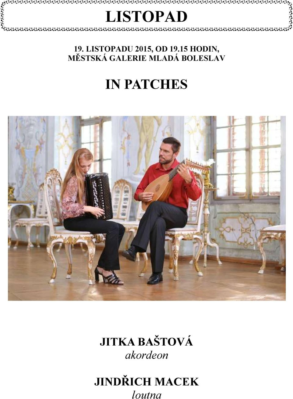 IN PATCHES KONCERT Z DÍLA JAKUBA JANA