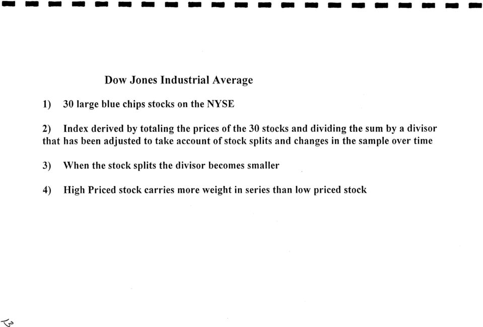 to take account of stock splits and changes in the sample over time 3) When the stock splits