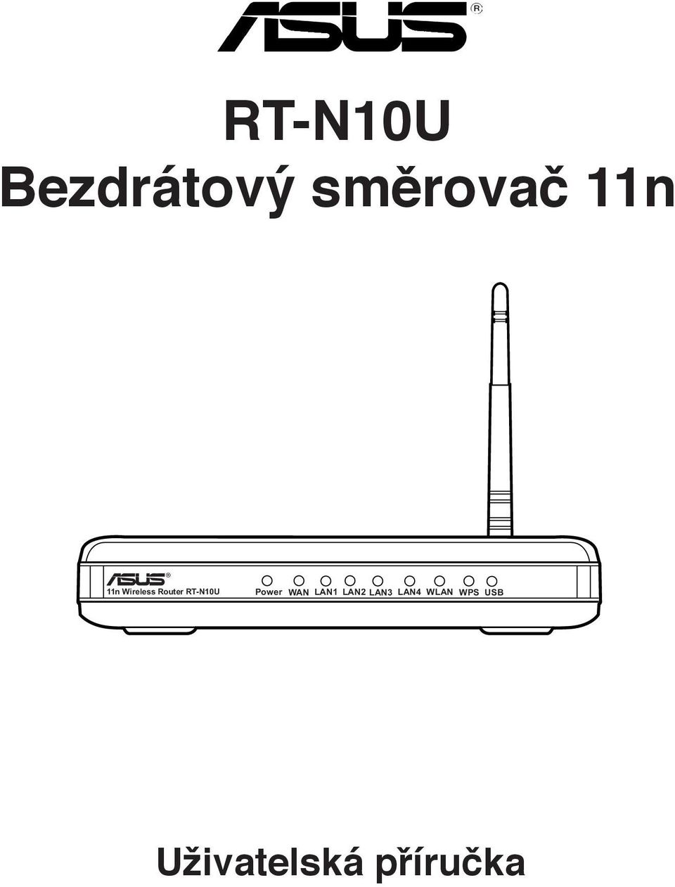 RT-N10U Power WAN LAN1 LAN2