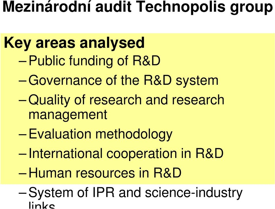 research management Evaluation methodology International
