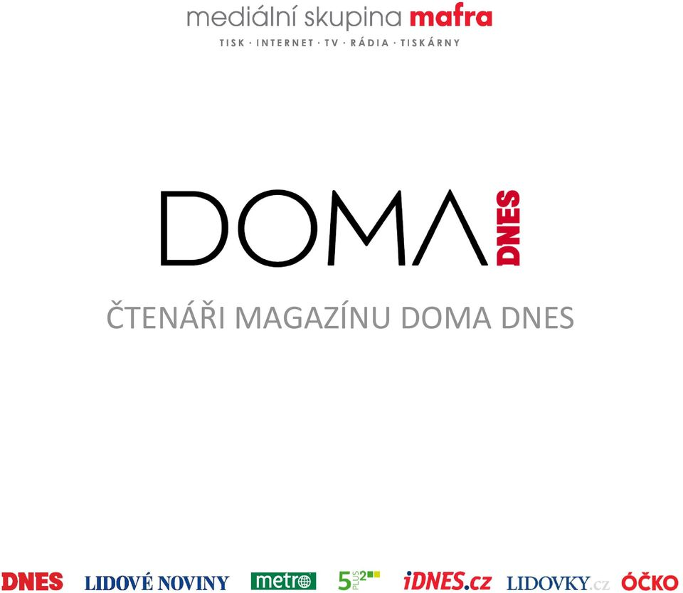 DOMA DNES