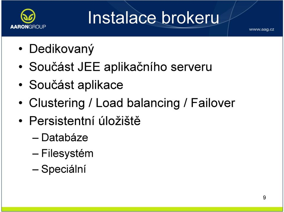 Clustering / Load balancing / Failover