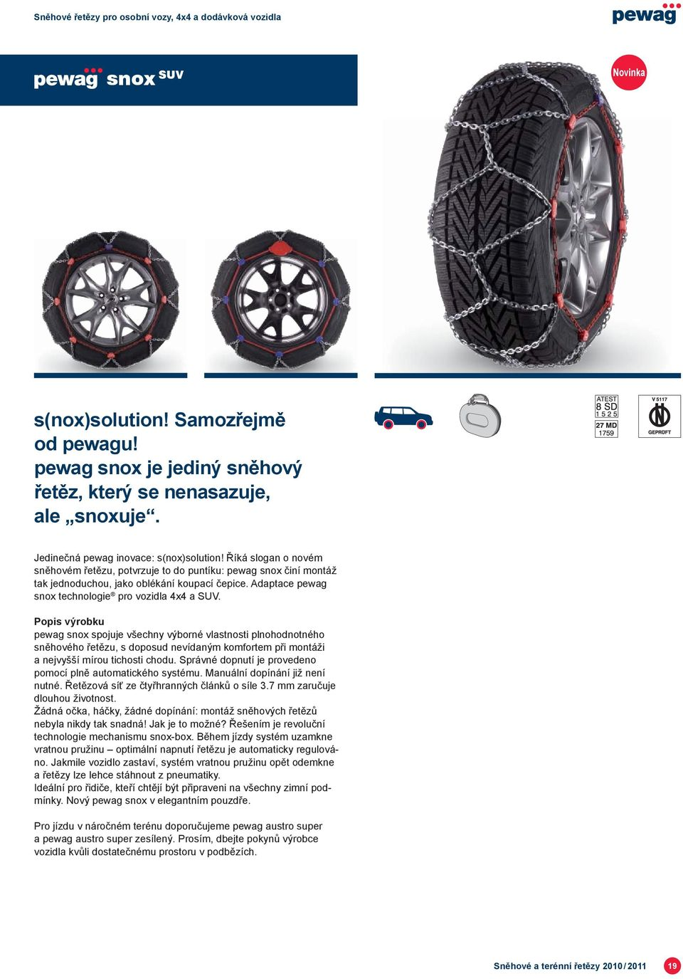 Adaptace pewag snox technologie pro vozidla 4x4 a SUV.