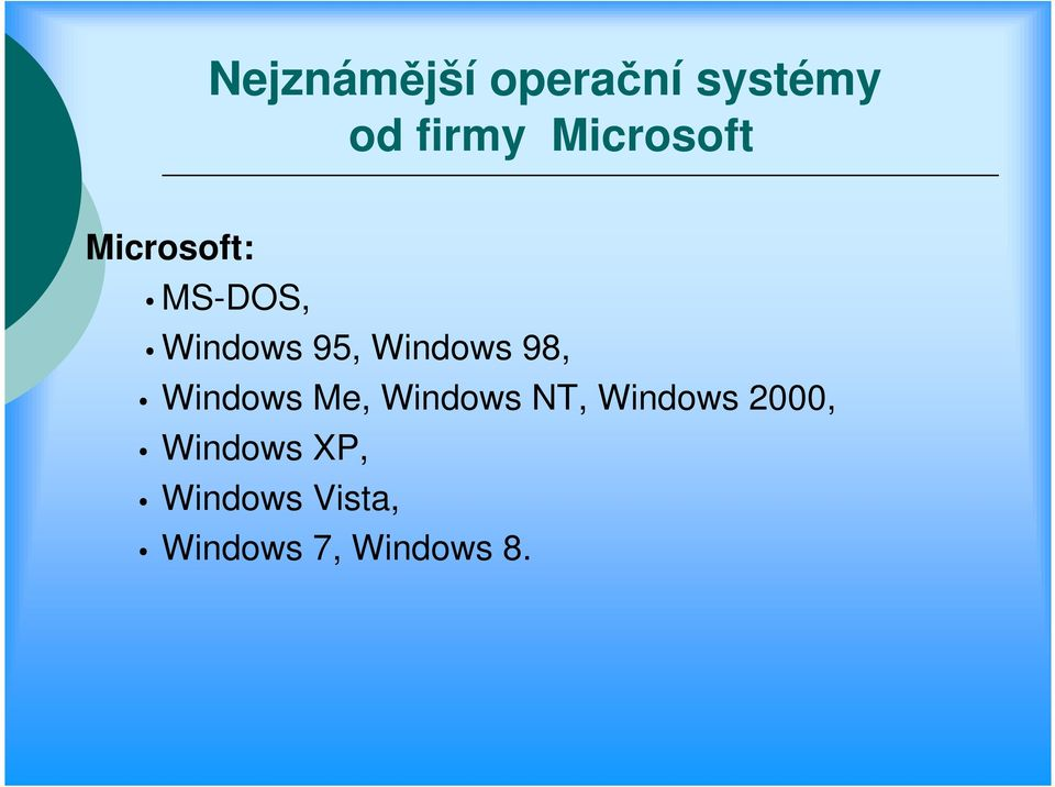 Windows 98, Windows Me, Windows NT, Windows
