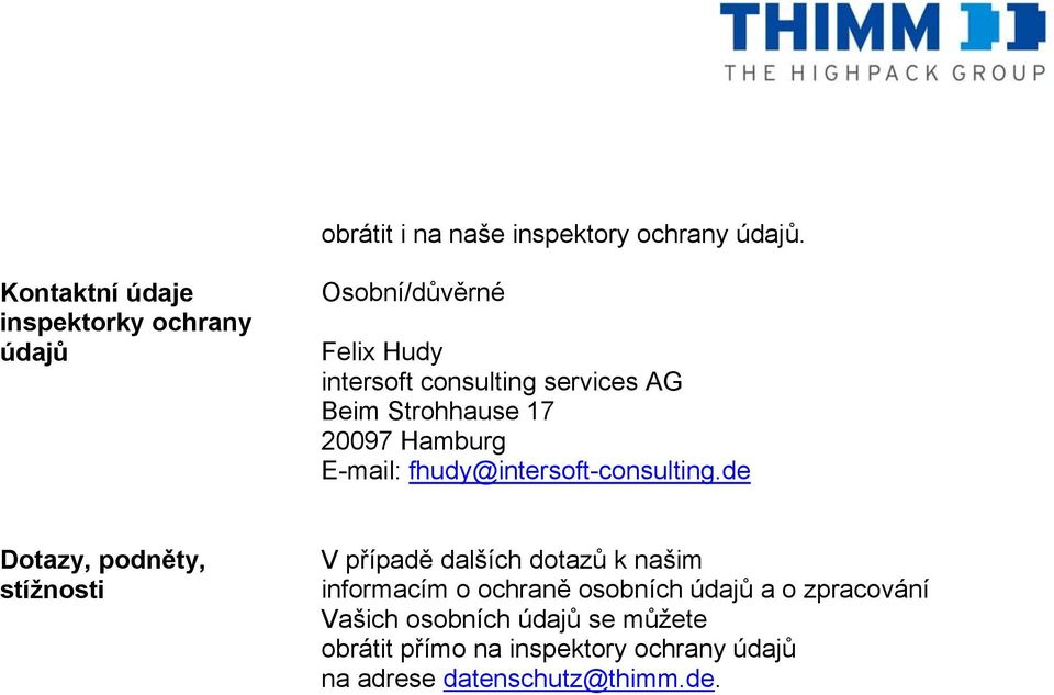 Strohhause 17 20097 Hamburg E-mail: fhudy@intersoft-consulting.