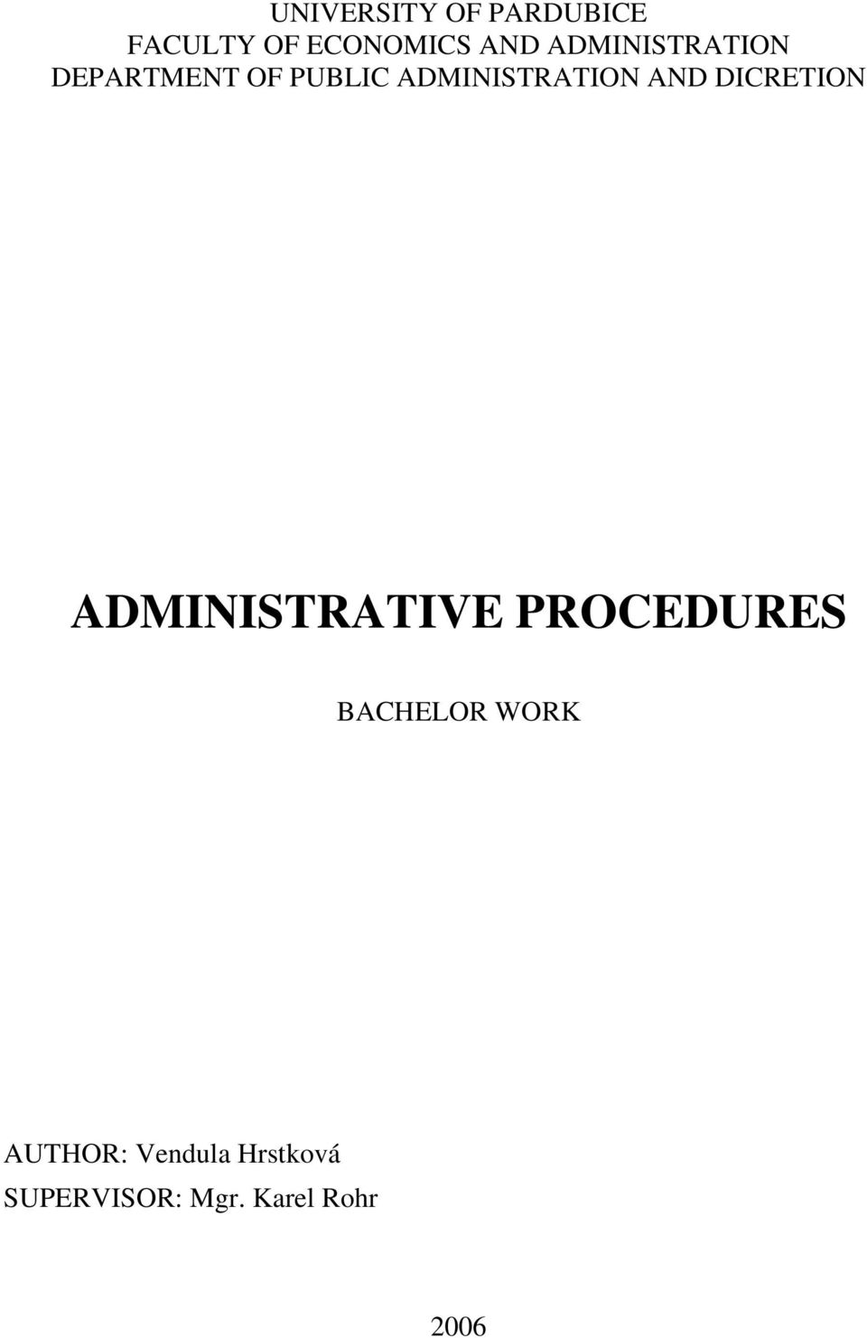 AND DICRETION ADMINISTRATIVE PROCEDURES BACHELOR