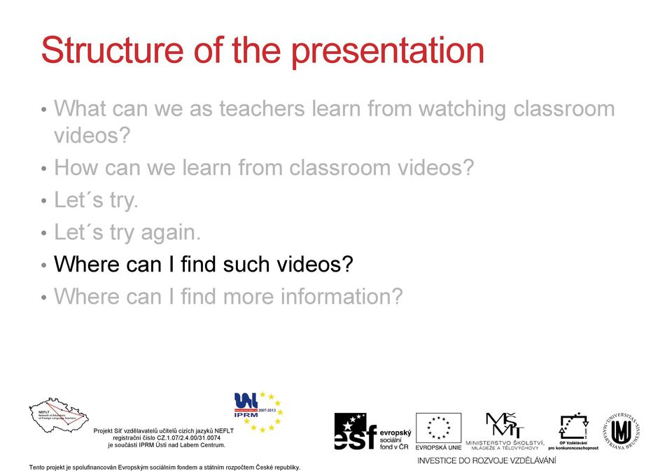 learn from classroom Let s try. Let s try again.