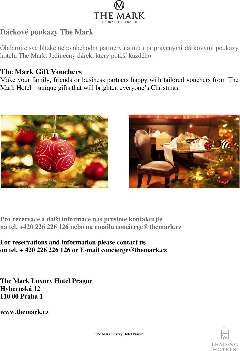 The Mark Gift Vouchers Make your family, friends or business partners happy with tailored vouchers from The Mark Hotel unique gifts that will brighten