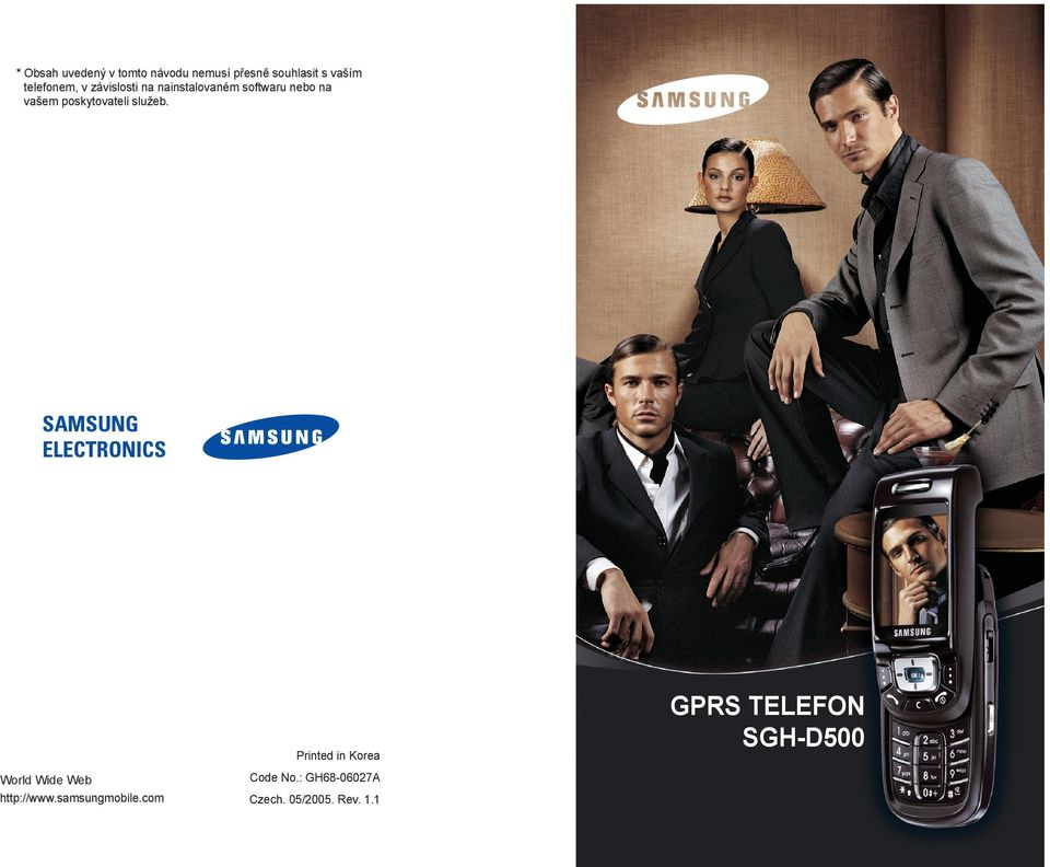 SAMSUNG ELECTRONICS Printed in Korea World Wide Web http://www.