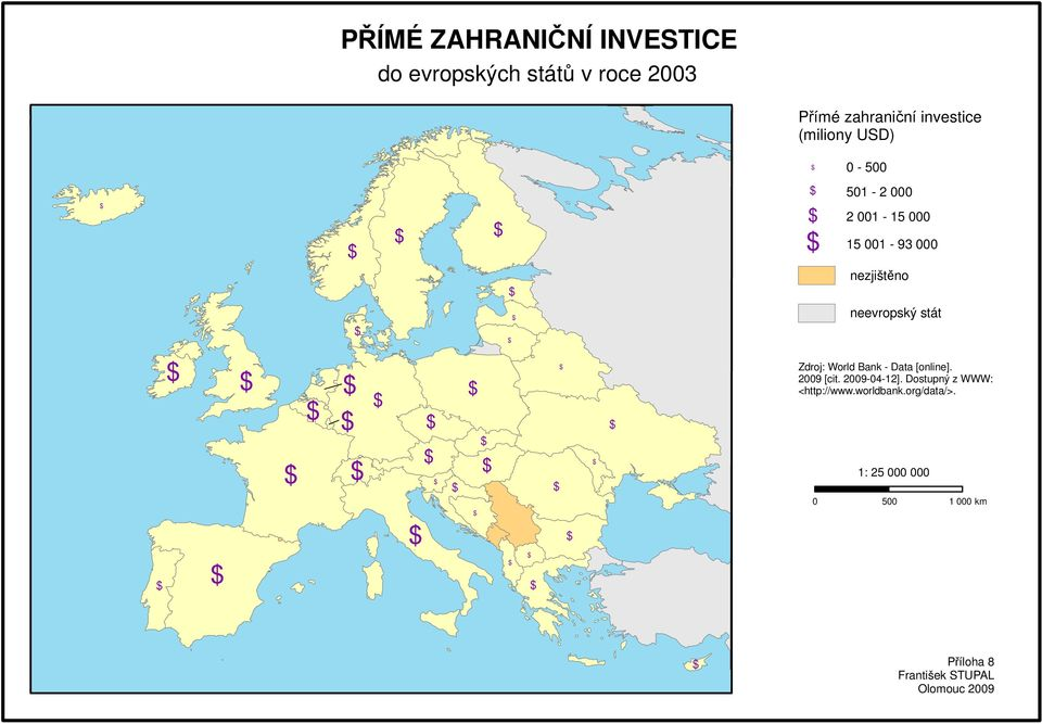 001-93 000 Zdroj: World Bank - Data [online]. 2009 [cit. 2009-04-12].