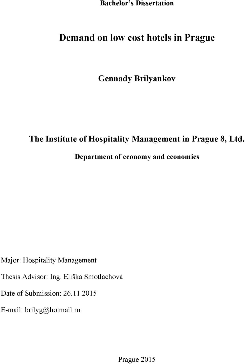 Department of economy and economics Major: Hospitality Management Thesis