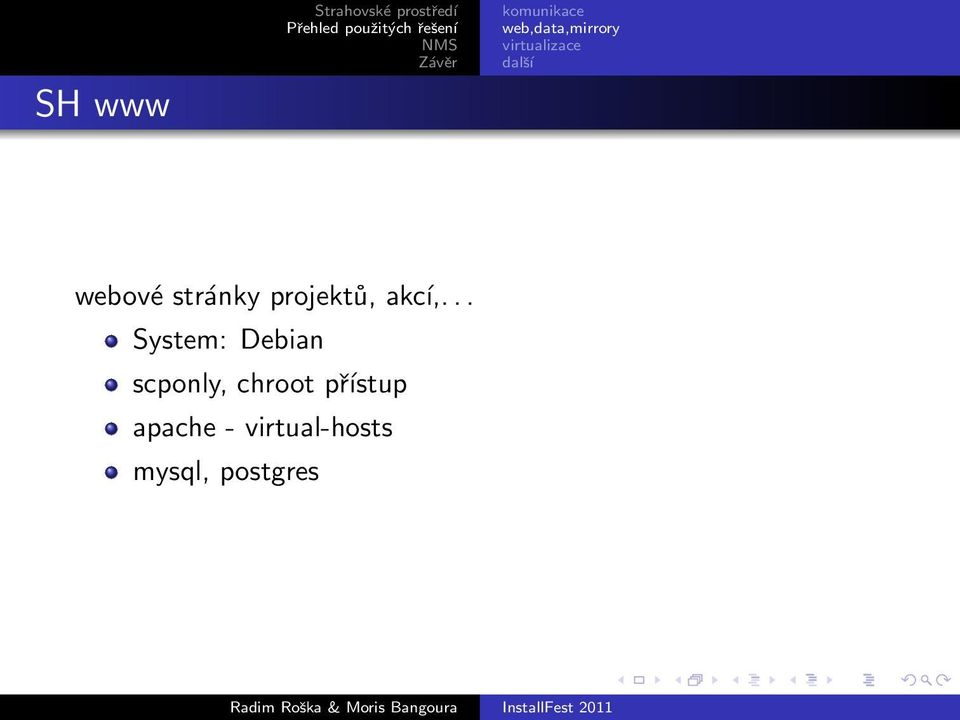 .. System: Debian scponly,