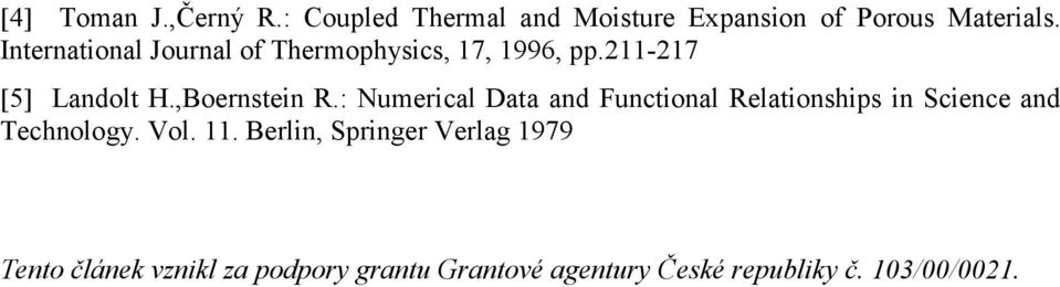 : Numerical Data and Functional Relationships in Science and Technology. Vol. 11.