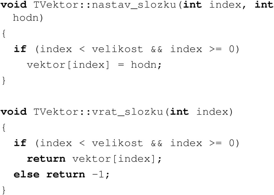 void TVektor::vrat_slozku(int index) if (index <