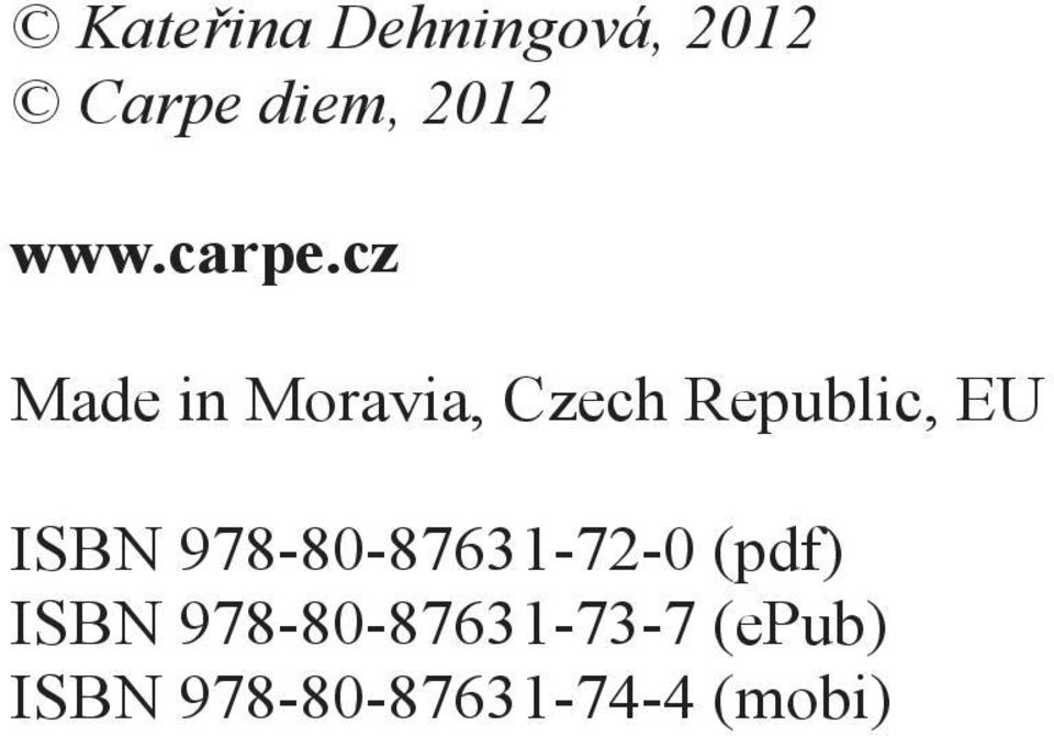 cz Made in Moravia, Czech Republic, EU ISBN