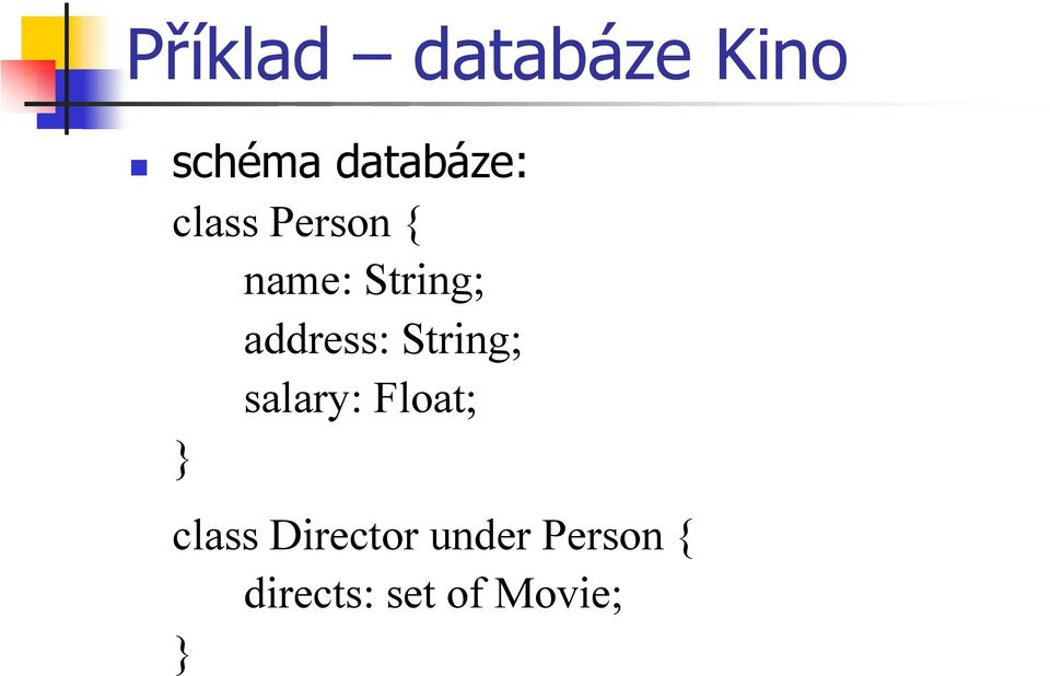 String; salary: Float; } class