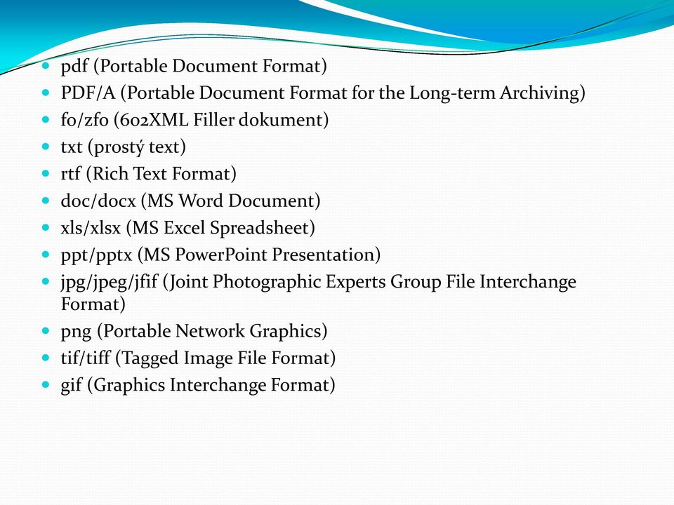 Spreadsheet) ppt/pptx (MS PowerPoint Presentation) jpg/jpeg/jfif (Joint Photographic Experts Group File